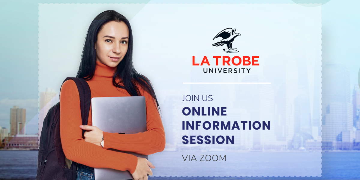 Study at La Trobe University Australia – Information Webinar